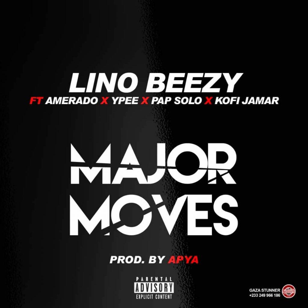 Major Moves feat. Amerado, Ypee, Pap Solo & Kofi Jamar