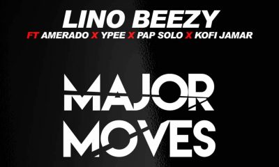 Major Moves feat. Amerado, Ypee, Pap Solo & Kofi Jamar