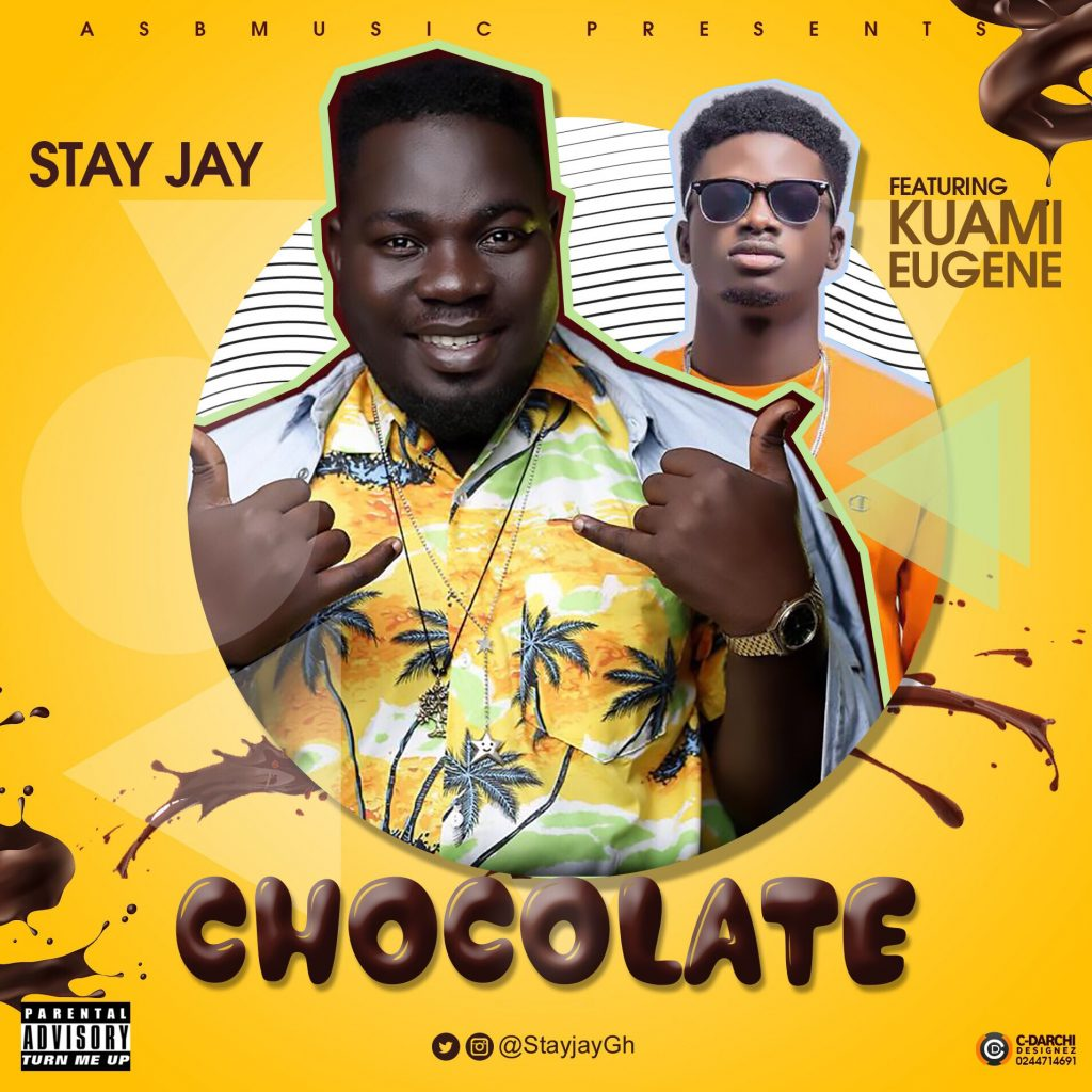 Stay J feat. Kuami Eugene - Chocolate