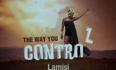 "Lamisi drops new song ""The Way You Control"" off her upcoming album"