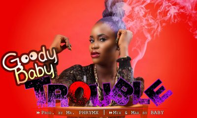 Goody Babi - Trouble